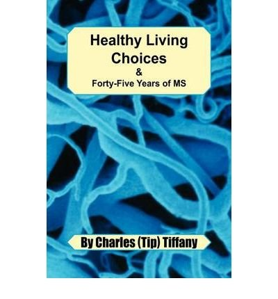 -healthy-living-choices-forty-five-years-of-ms-healthy-living-choices-forty-five-years-of-ms-by-char