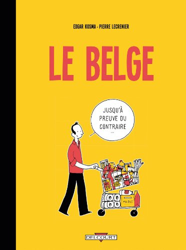 Le Belge, Tome 1 : par Edgar Kosma, Pierre Lecrenier
