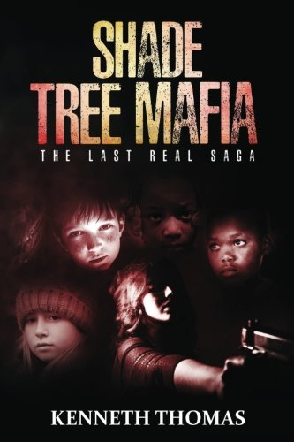 Shade Tree Mafia: The Last Real Saga: Volume 1