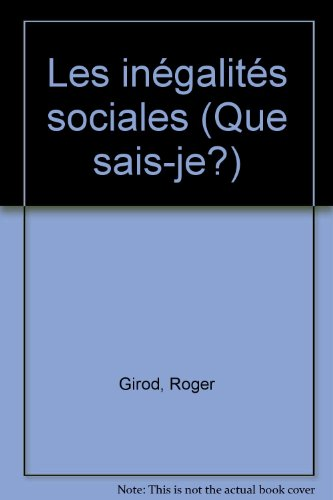 Les inégalités sociales par Roger Girod