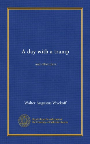 A Day with a Tramp: And Other Days