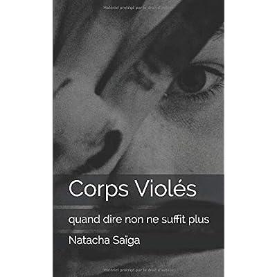 Corps Violés: quand dire non ne suffit plus