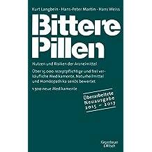 Bittere Pillen 2015-2017: Nutzen und Risiken der Arzneimittel