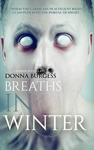 Book cover image for Breaths in Winter: A Tale of Ghostly Terror (Tales from the Spirit World Book 5)
