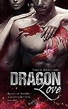 Dragon Love, tome 2: Rouge Sang (100% Romance-Fantastique)