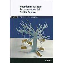 Cuestionarios sobre la contratación del Sector Público. Administraciones Públicas