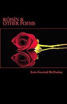 Róisín & Other Poems by [McCloskey, Seán Gearárd]