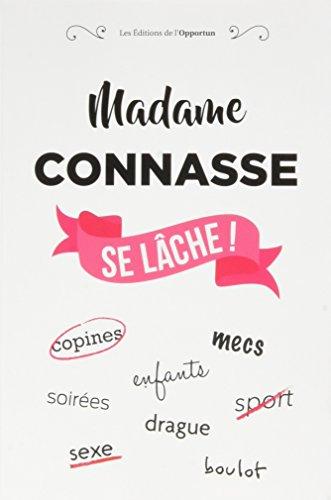 madame-connasse-se-lache-