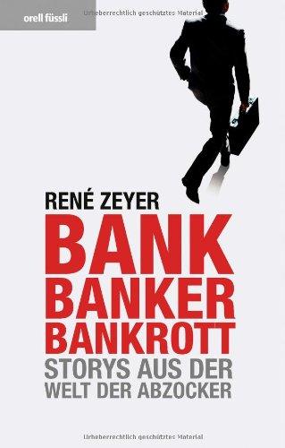 bank-banker-bankrott-storys-aus-der-welt-der-abzocker