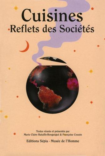 CUISINES, REFLETS DES SOCIÉTÉS