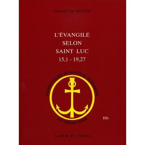 L'Evangile selon saint Luc (15,1 - 19,27)