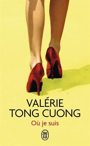 Où je suis par Valérie Tong Cuong