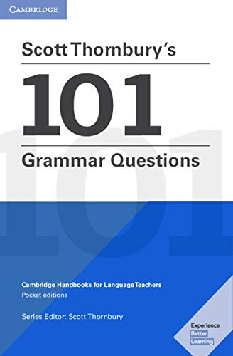 Scott Thornbury\'s 101 Grammar Questions Pocket Editions (Cambridge Handbooks for Language Teachers)