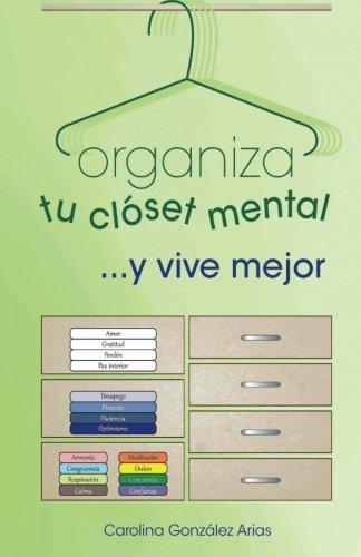 Organiza tu closet mental...y vive mejor