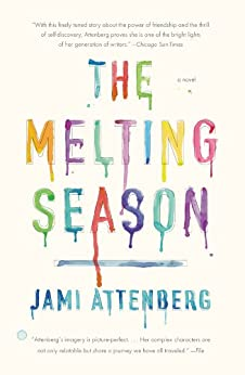The Melting Season by [Attenberg, Jami]