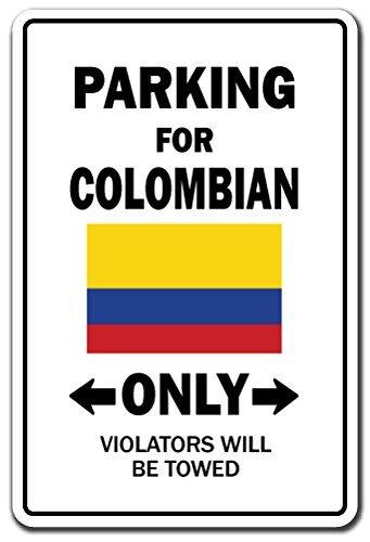 Home Decor Parking für kolumbianischen Nur National Pride Schild Kolumbien Flagge National Pride Love Dekoration Metall Zeichen für Outdoor Yard Sicherheit Schild Aluminium Schilder