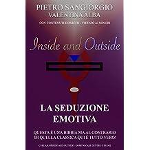 La Seduzione Emotiva (Inside and Outside Vol. 3)