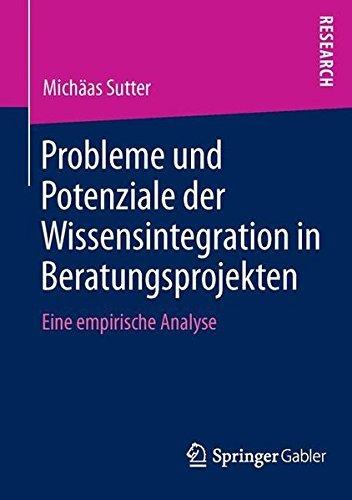probleme-und-potenziale-der-wissensintegration-in-beratungsprojekten-eine-empirische-analyse