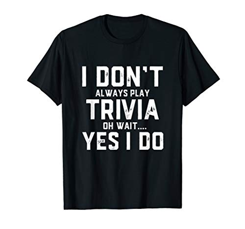 Trivia Game Clothing For Adults - Trivia T-Shirt