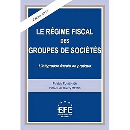 Le régime fiscal des groupes de sociétés