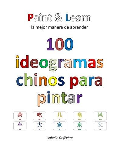 100 ideogramas chinos para pintar por Isabelle Defévère