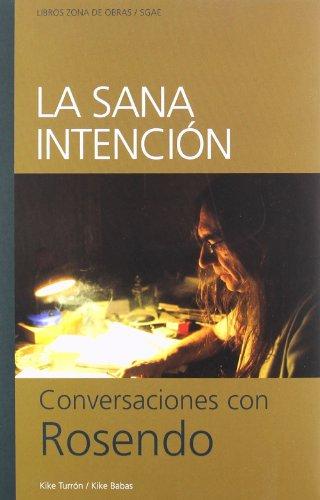 Sana Intencion Conversaciones Ros (Zona De Obras) por Kike Turron