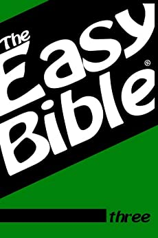 The Easy Bible Volume Three (English Edition) di [Clough, Dwight]