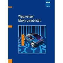 Wegweiser Elektromobilität