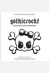 gothicrockt: Das neunzehnte dark side Notizbuch Taschenbuch