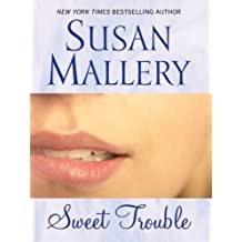 Sweet Trouble (Wheeler Hardcover) by Susan Mallery (2008-12-01)