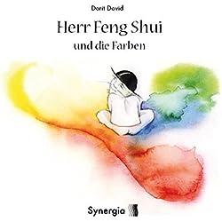 Herr Feng Shui und die Farben