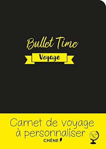 Bullet time Journal de voyage par Gaëlle Junius
