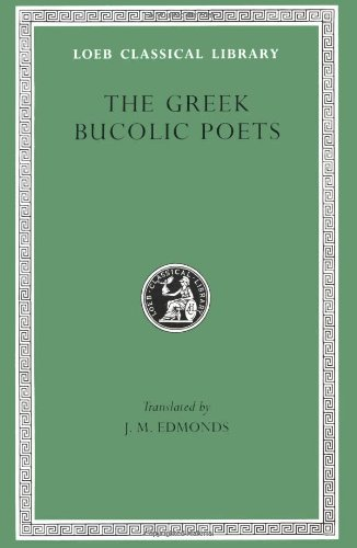 Greek Bucolic Poets (Loeb Classical Library)