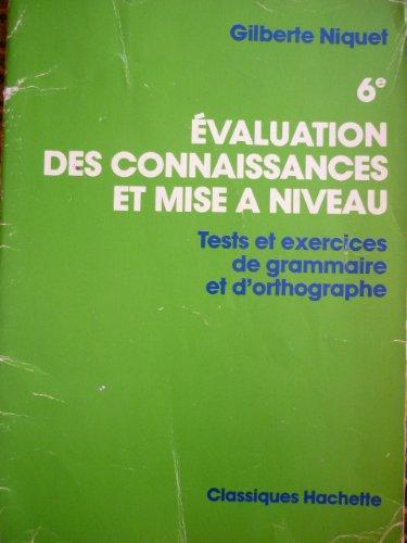 EVALUATION DES CONNAISSANCES ET MISE A NIVEAU 6EME. Edition 1981
