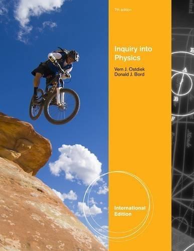 Portada del libro Inquiry Into Physics. Vern J. Ostdiek, Donald J. Bord 7th International edition by Ostdiek, Vern J. (2012) Paperback