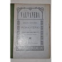 VALVANERA BREVE HISTORIA DE ESTE MONASTERIO