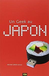 Un Geek au Japon Edition simple One-shot