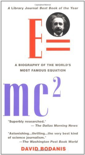E=mc~2: A Biography of the World's Most Famous Equation 1st by Bodanis, David (2001) Paperback