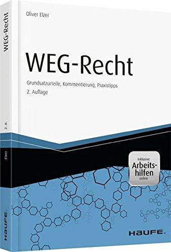 WEG-Recht: Grundsatzurteile, Kommentierung, Praxistipps (Haufe Fachbuch)