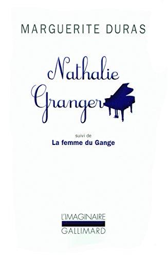 Nathalie Granger / La Femme du Gange