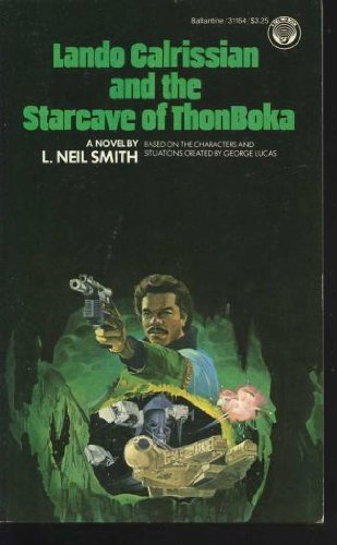 Lando Calrissian and the StarCave of ThonBoka by L. Neil Smith (1983-11-12)