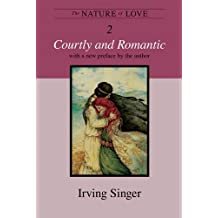 The Nature of Love – Courtly and Romantic