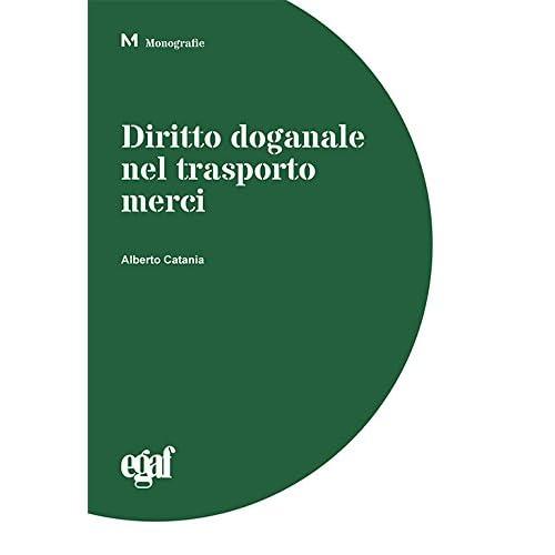 Diritto Doganale Nel Trasporto Merci