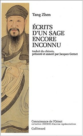 ?CRITS D'UN SAGE ENCORE INCONNU by TANG ZHEN (January 19,1992)