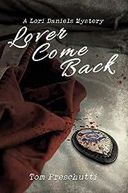 Lori Daniels Mystery: Lover Come Back