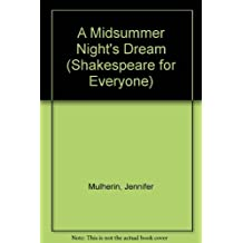 A Midsummer Night's Dream (Shakespeare for Everyone) by Jennifer Mulherin (1988-06-03)