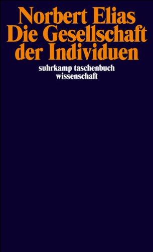 Die Gesellschaft der Individuen (suhrkamp taschenbuch wissenschaft)