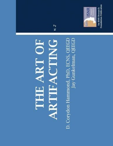 The Art Of Artifacting by D. Corydon Hammond, Jay Gunkelman (2011) Paperback