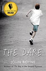 [The Dare] (By (author) John Boyne) [published: March, 2009]