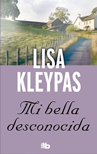 Mi bella desconocida (Teatro Capitol 1) (B DE BOLSILLO) por Lisa Kleypas
